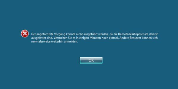 fehler-der-angeforderte-vorgang-konnte-nicht-ausgefuehrt-werden-da-die-remotedesktopdienste-derzeit-ausgelastet-sind